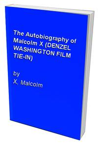 The Autobiography of Malcolm X (DENZEL WASHINGTON FILM TIE-IN) by  Malcolm X - Paperback - from World of Books Ltd (SKU: GOR003111704)