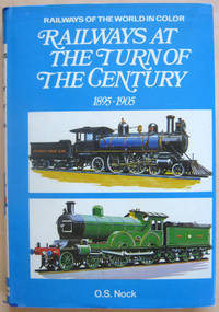 Railways at the Turn of the Century 1895-1905