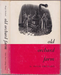 Old Orchard Farm, The Story of an Iowa Boyhood...