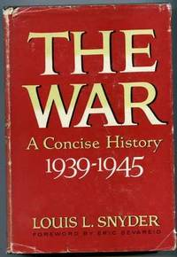 THE WAR, A CONCISE HISTORY 1939-1945