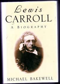 Lewis Carroll - a Biography