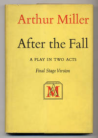 After the Fall: A Play in Two Acts. Final Stage Version