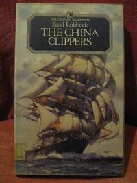 image of The China Clippers [The Century Seafarers]