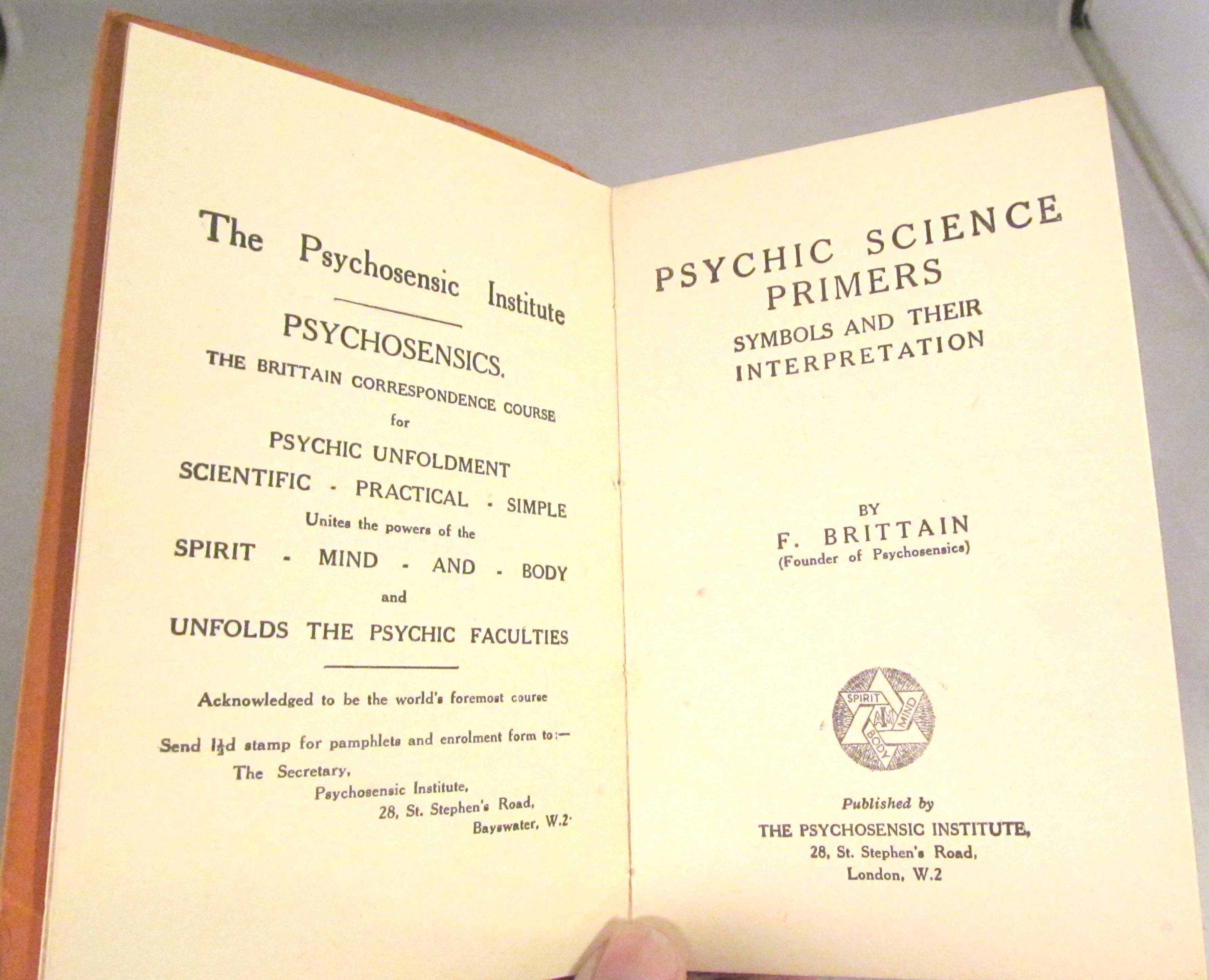 Psychic Science Primers No. 1 Symbols and Their Interpretation by F  Brittain - Paperback - Presumed First Edition - from Renaissance Books  (SKU: 14724)