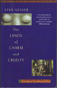image of Lands of Charm and Cruelty : Travels in Southeast Asia (Vintage Departures)