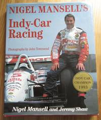 Nigel Mansell's Indy-Car Racing by Nigel; SHAW, Jeremy MANSELL - 1993