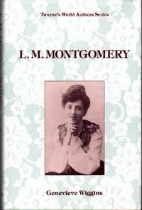 L.M. Montgomery (Twayne World Authors Series, # 834.)