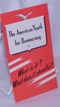 image of The American Youth for Democracy: What is it? What does it stand for