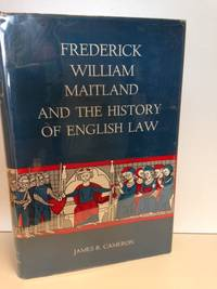 image of Frederick William Maitland and the History of English Law