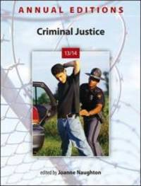 Annual Editions: Criminal Justice 13/14