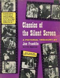 image of Classics of the Silent Screen: A Pictorial Treasury