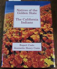Natives of the Golden State: The California Indians