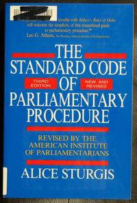 The Standard Code of Parliamentary Procedure (Third Edition, New and Revised)
