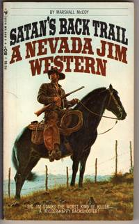 SATAN'S BACK TRAIL (A Nevada Jim Western)