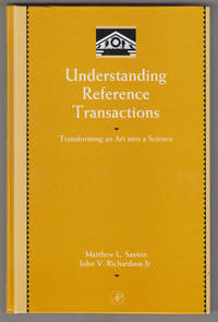 Understanding Reference Transactions:   Transforming an Art into a Science