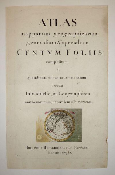 Nuremburg: Homann, Johann Baptist, 1730. unbound. Atlas title page. Engraving with hand coloring. Im...