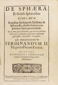 Opera Geometrica [De sphaera et Solidis Sphaeralibus; De Motu Gravium; De Dimensione Parabolae]