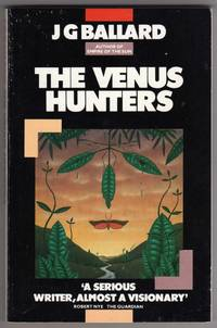 The Venus Hunters by  J. G Ballard - Paperback - 1985 Reprint - 1980 - from bookarrest and Biblio.co.uk