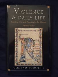 Violence and Daily Life by Conrad Rudolph (1997-06-23)