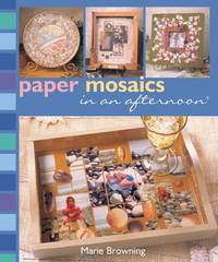 image of Paper Mosaics in an Afternoon (In an Afternoon S.)