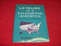Leisure in a Changing America : Trends and Issues for the 21st Century [Second Edition]