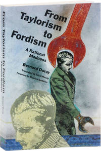 image of From Taylorism to Fordism: A Rational Madness
