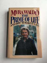 The Prime Of Life And How To Make It Last