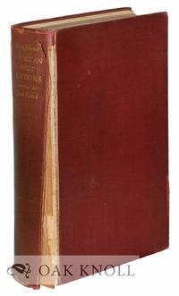 AMERICAN FIRST EDITIONS, BIBLIOGRAPHIC CHECK LISTS OF THE WORKS