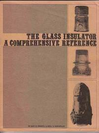 image of The Glass Insulator: a Comprehensive Reference