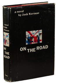 On the Road by  Jack Kerouac - Hardcover - First Edition - 1957 - from Burnside Rare Books, ABAA and Biblio.com