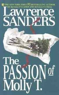 The Passion of Molly T. by Lawrence Sanders - Hardcover - from Rose & Thyme NYC and Biblio.com