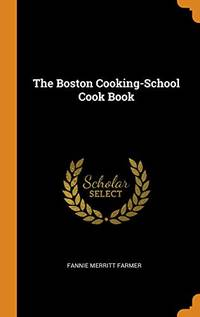 image of The Boston Cooking-School Cook Book