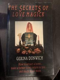 The Secrets of Love Magick