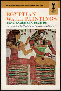 image of Egyptian Wall Paintings: From Tombs and Temples (Mentor-UNESCO Art Book)