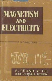 Fundamentals of Magnetism and Electricity