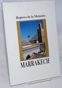 image of Reperes de la Memoire: Marrakech