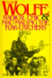 Radical Chic and Mau-Mauing the Flak Catchers