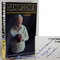 Dan Rooney: My 75 Years with the Pittsburgh Steelers and the NFL (signed  by co-author) by  David F  Andrew E.; HALAAS  - Signed First Edition  - 2007  - from Bluebird Books (SKU: 84790)