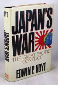 image of Japan's War: The Great Pacific Conflict, 1853-1952