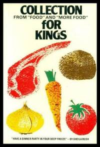 COLLECTION FOR KINGS - from Food and More Food