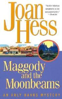 Maggody and the Moonbeams by Joan Hess - 2003