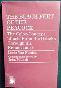 The Black Feet of the Peacock