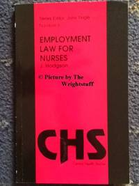 Employment Law for Nurses (Central Health Studies)