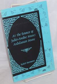 At the source of Judéo-Arabic Music: Andalusian Music from Carthage to the arrival of Arabs in North Africa: genesis of a judéo-berber culture
