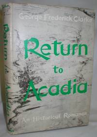 image of Return to Acadia; An Historical Romance