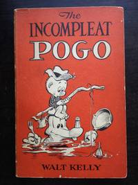 THE INCOMPLEAT POGO by Walt Kelly - Paperback - First Edition - 1954 - from Astro Trader Books (SKU: 1000-631)
