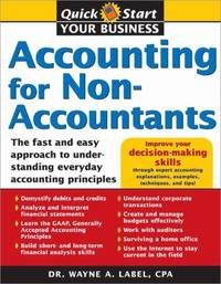 image of Accounting for Non-Accountants: The Fast and Easy Way to Learn the Basics