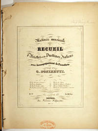 Matinee Musicale Recueil No. 7: L'Addio (Duettino) avec accompagnement de pianoforte by  G. [Gaetano] Donizetti - Paperback - First Thus - 1848 - from Veery Books and Biblio.co.uk