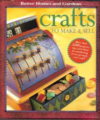 image of Crafts to Make and Sell  (Better Homes_Gardens)