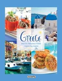 Greece and its Fabulous Foods Region by Region